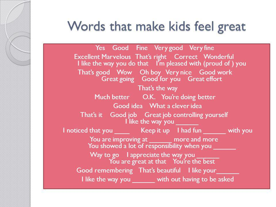 Words that make kids feel great