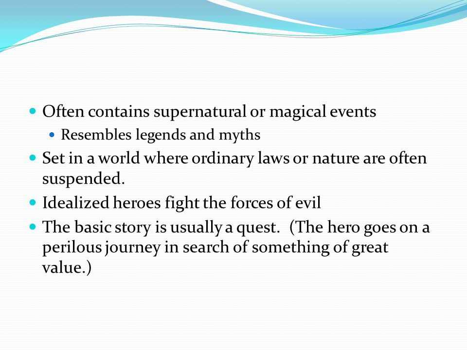 Often contains supernatural or magical events
