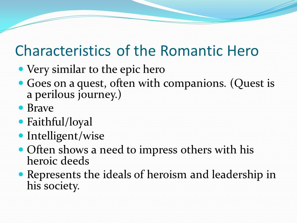 Characteristics of the Romantic Hero
