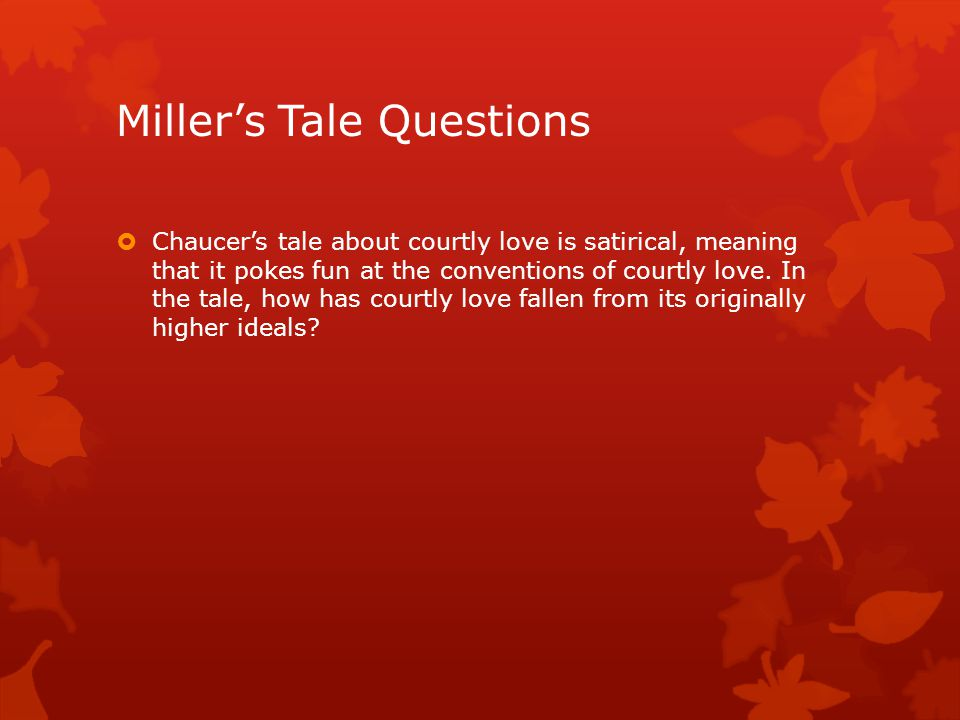 Miller's Tale Questions