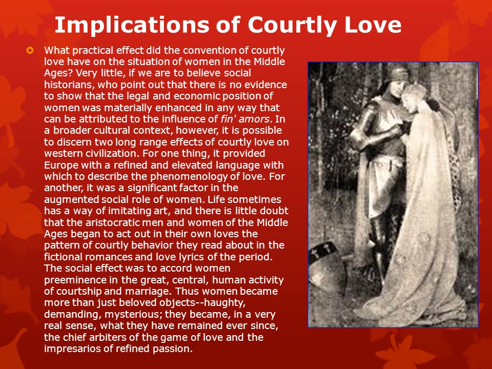 Implications of Courtly Love