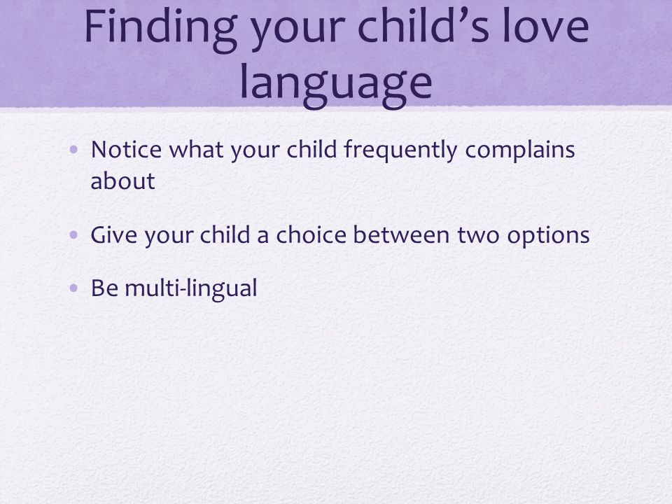 Finding your child's love language