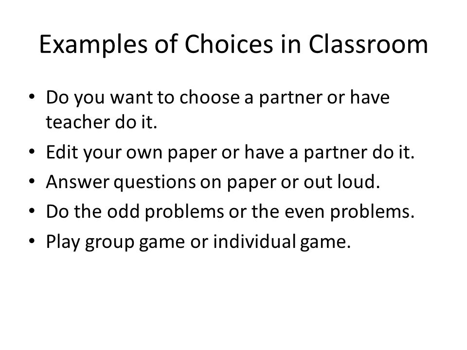 Examples of Choices in Classroom