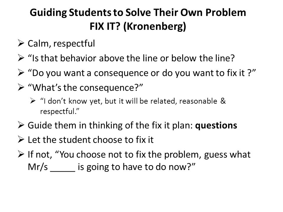 Guiding Students to Solve Their Own Problem FIX IT (Kronenberg)