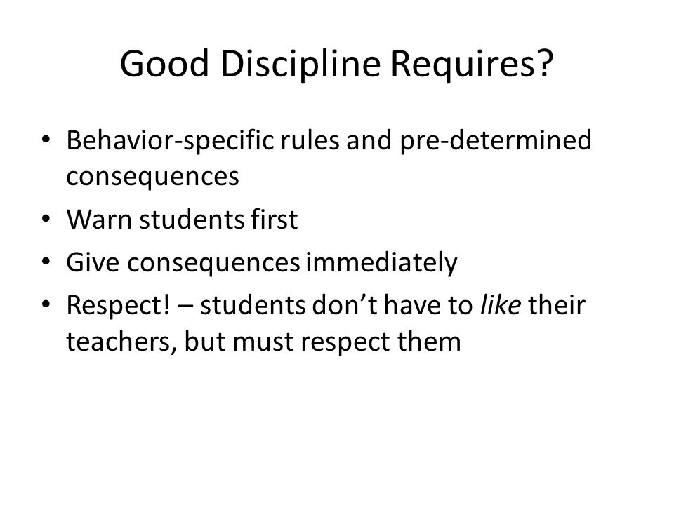 Good Discipline Requires
