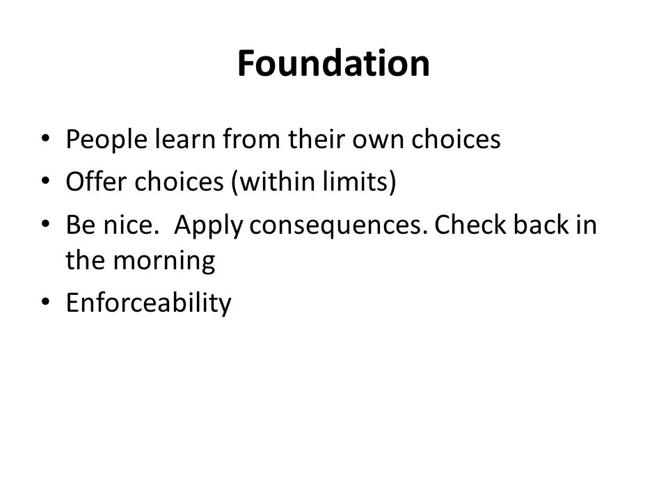 Foundation People learn from their own choices