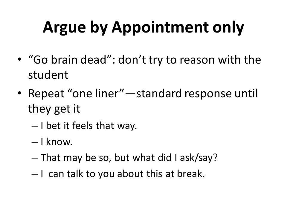 Argue by Appointment only