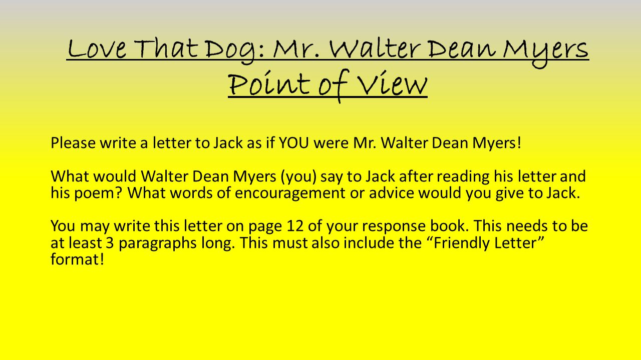 Love That Dog: Mr. Walter Dean Myers Point of View