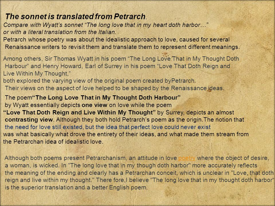 The sonnet is translated from Petrarch