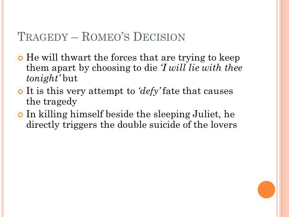 Tragedy – Romeo's Decision