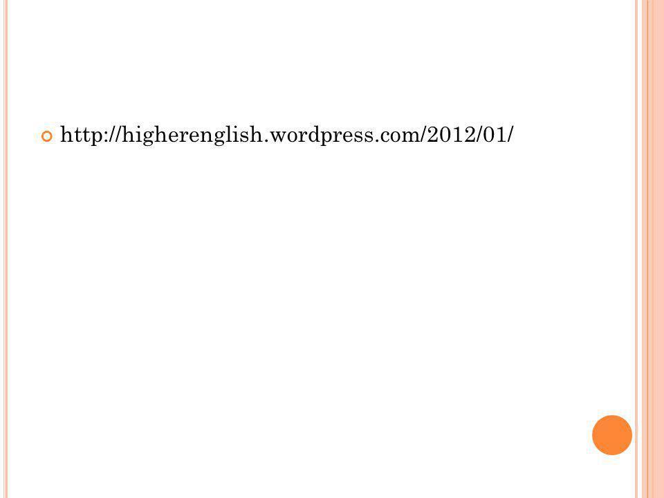 http://higherenglish.wordpress.com/2012/01/