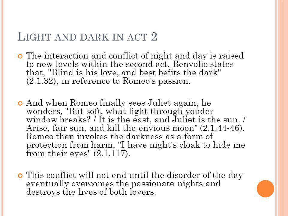 Light and dark in act 2