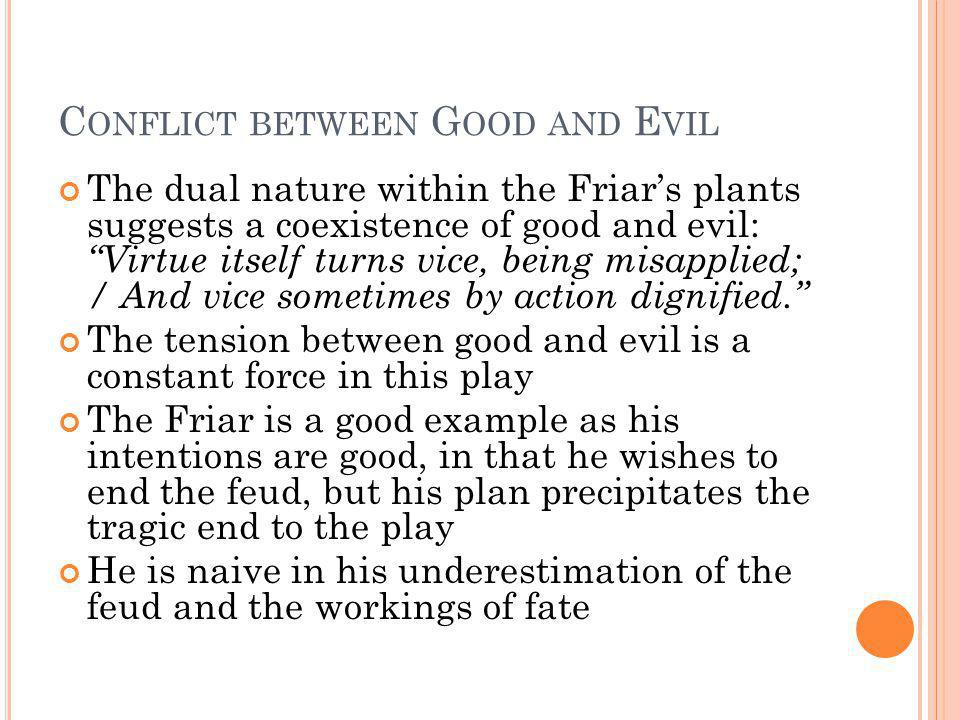 Conflict between Good and Evil
