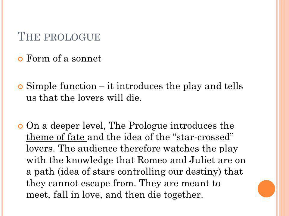 The prologue Form of a sonnet