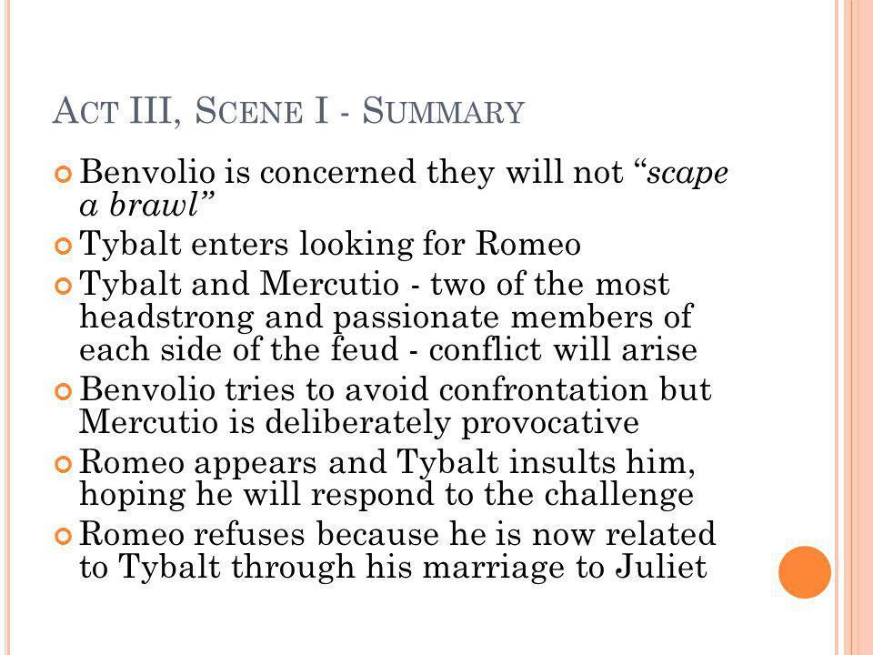 Act III, Scene I - Summary