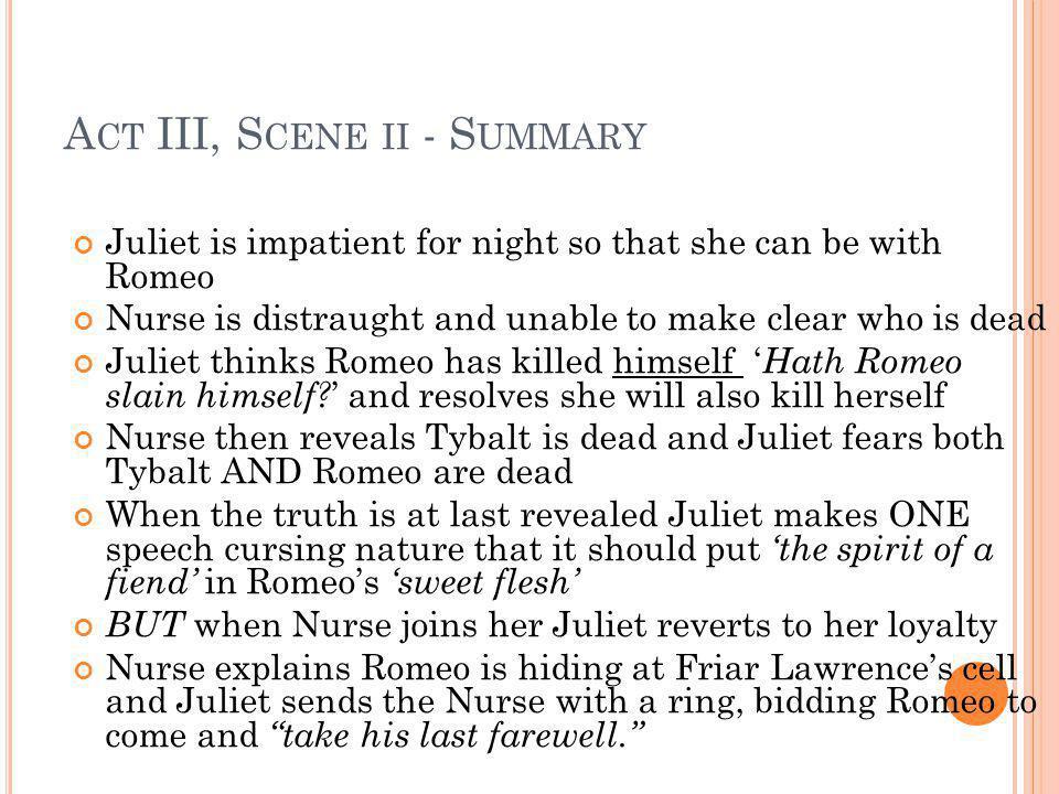 Act III, Scene ii - Summary