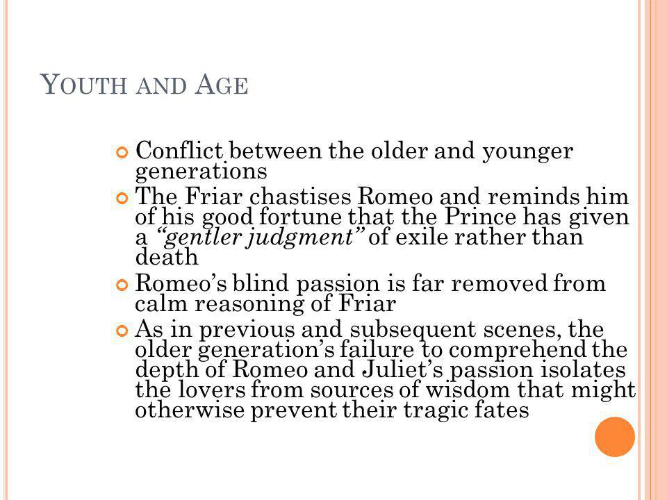 Youth and Age Conflict between the older and younger generations