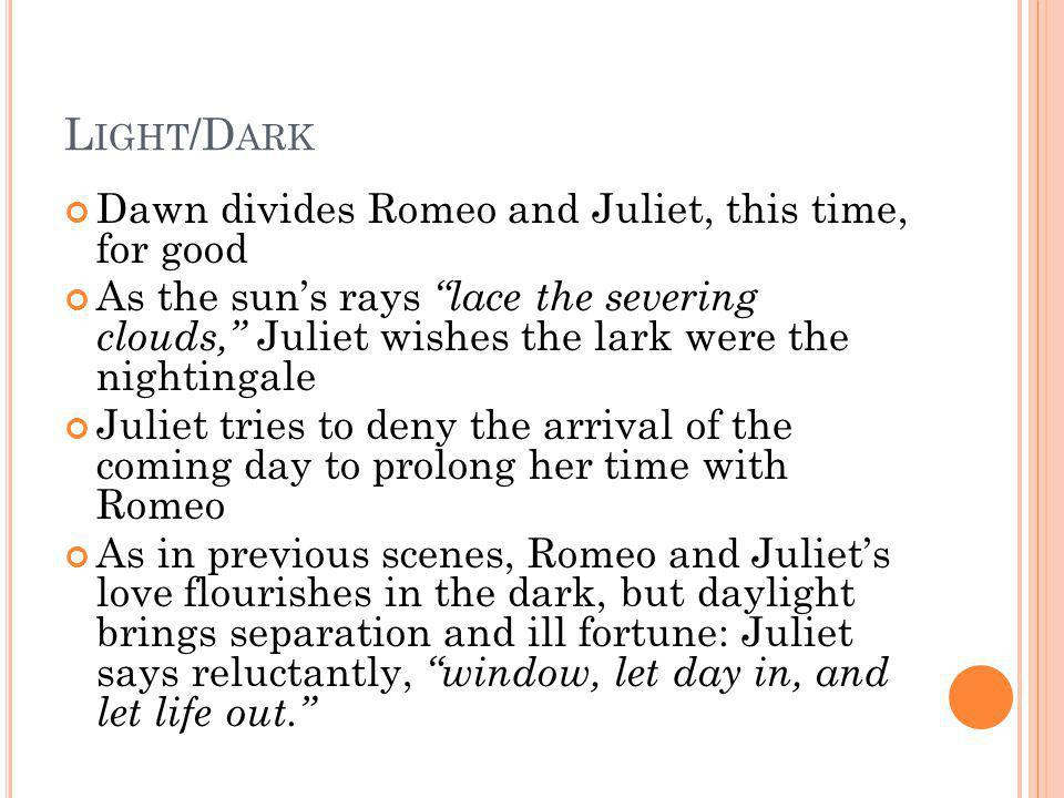 Light/Dark Dawn divides Romeo and Juliet, this time, for good