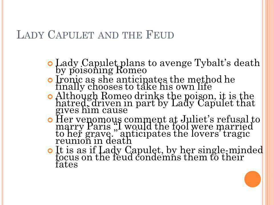 Lady Capulet and the Feud