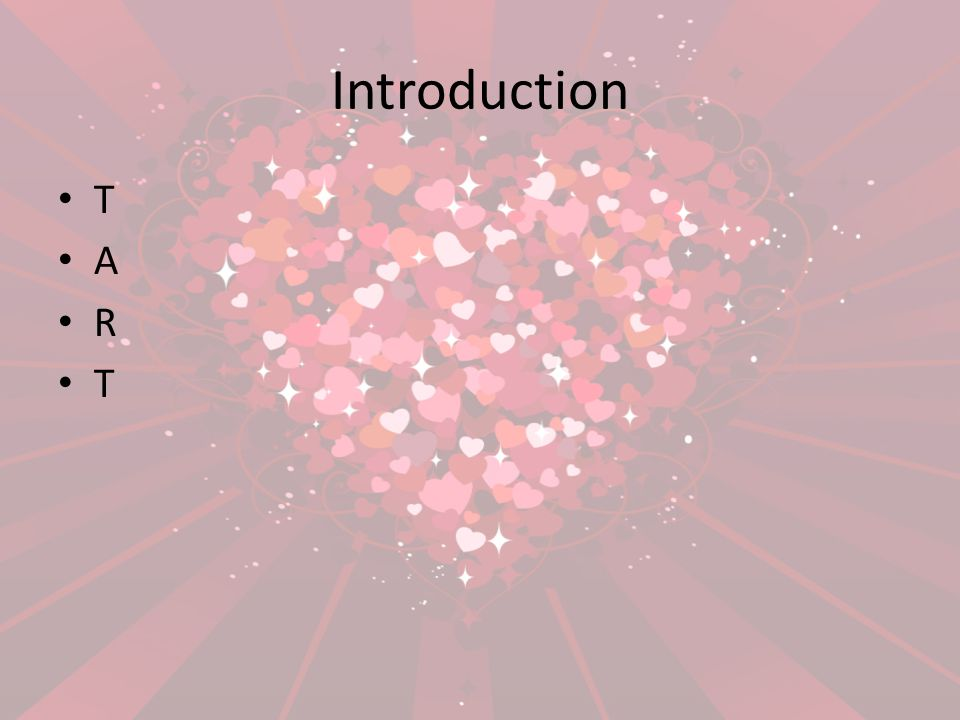 Introduction T A R