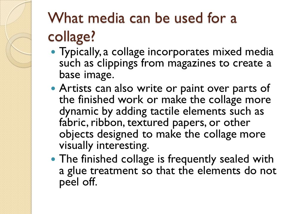 What media can be used for a collage