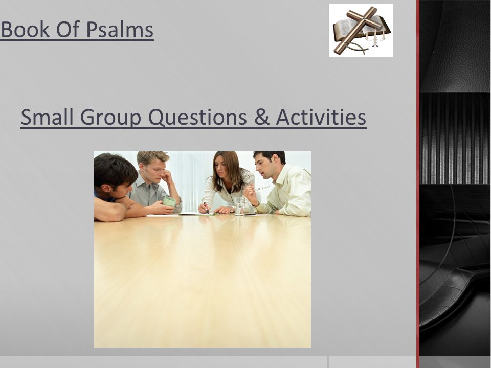 Small Group Questions & Activities