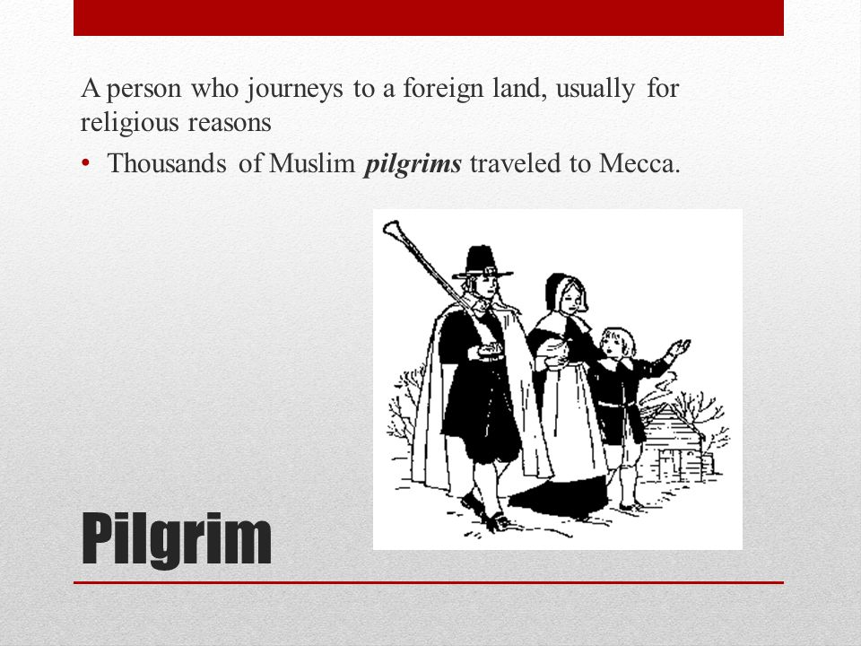 A person who journeys to a foreign land, usually for religious reasons