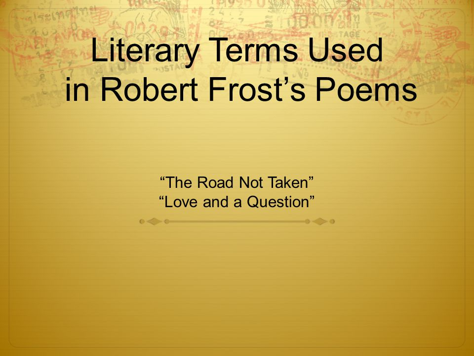 Literary Terms Used in Robert Frost's Poems