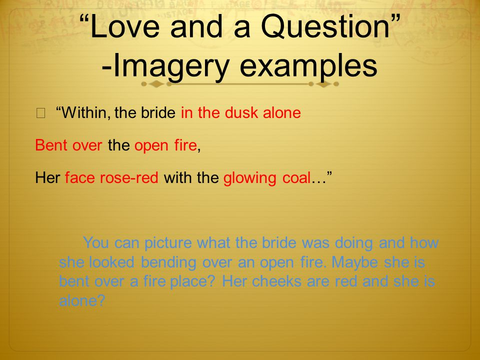 Love and a Question -Imagery examples