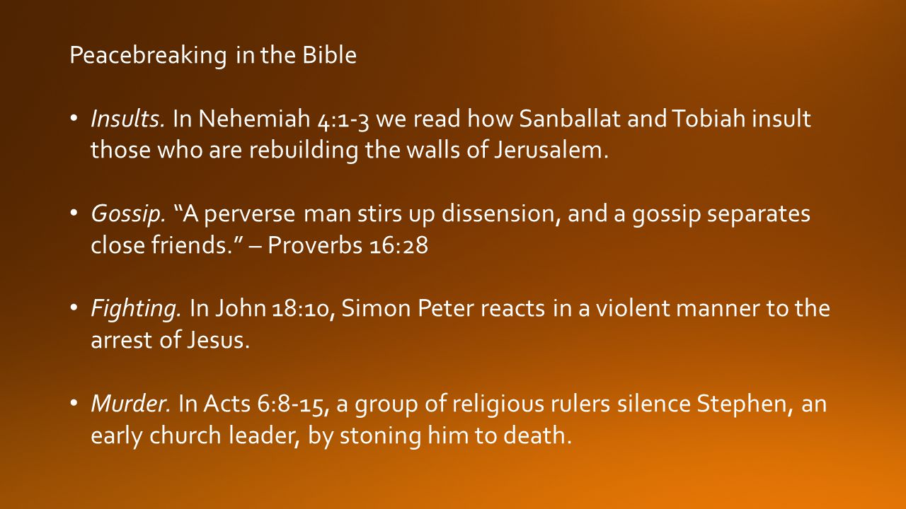 Peacebreaking in the Bible