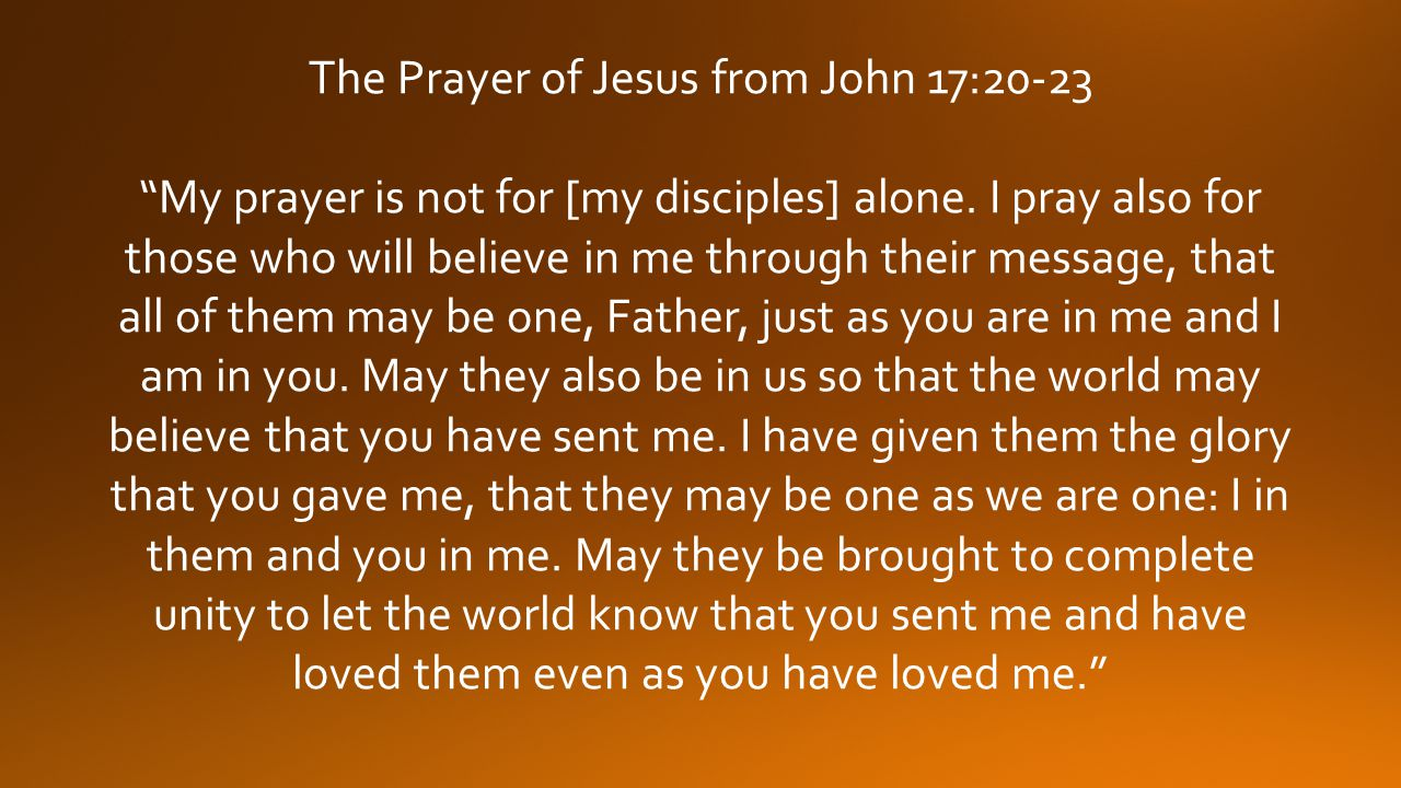 The Prayer of Jesus from John 17:20-23