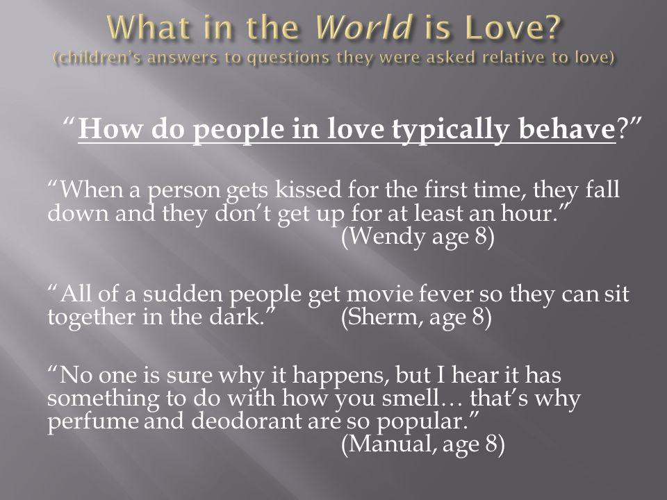 How do people in love typically behave