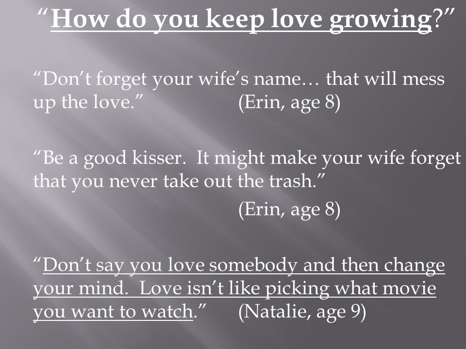 How do you keep love growing