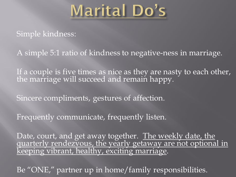Marital Do's Simple kindness: