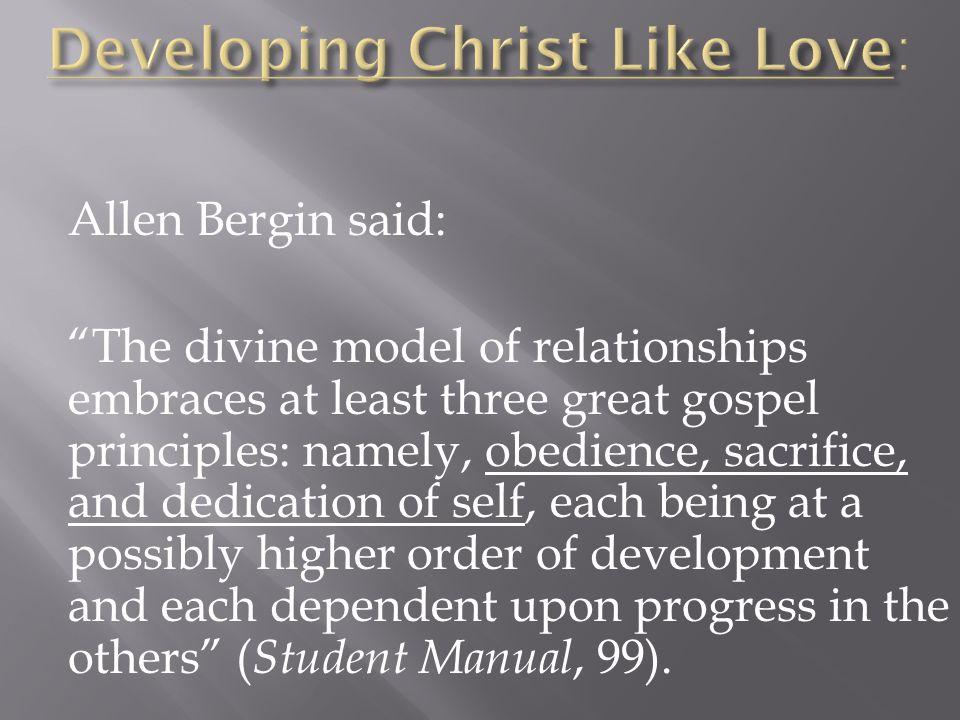 Developing Christ Like Love: