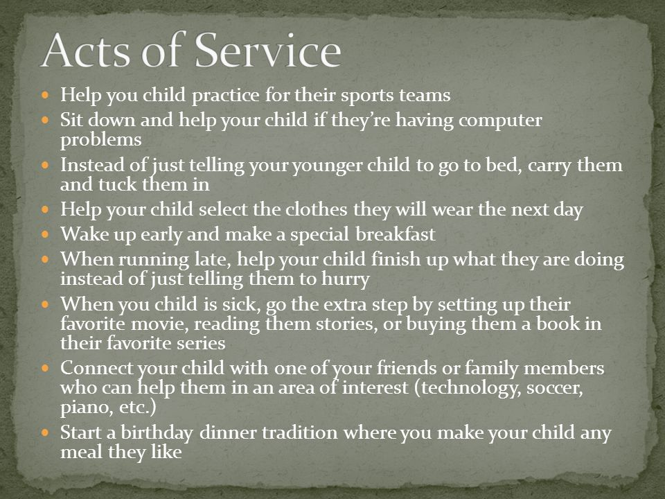 Acts of Service Help you child practice for their sports teams