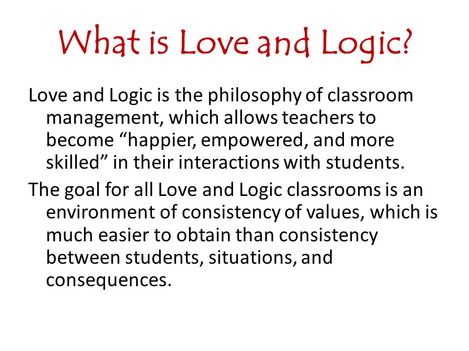 What is Love and Logic