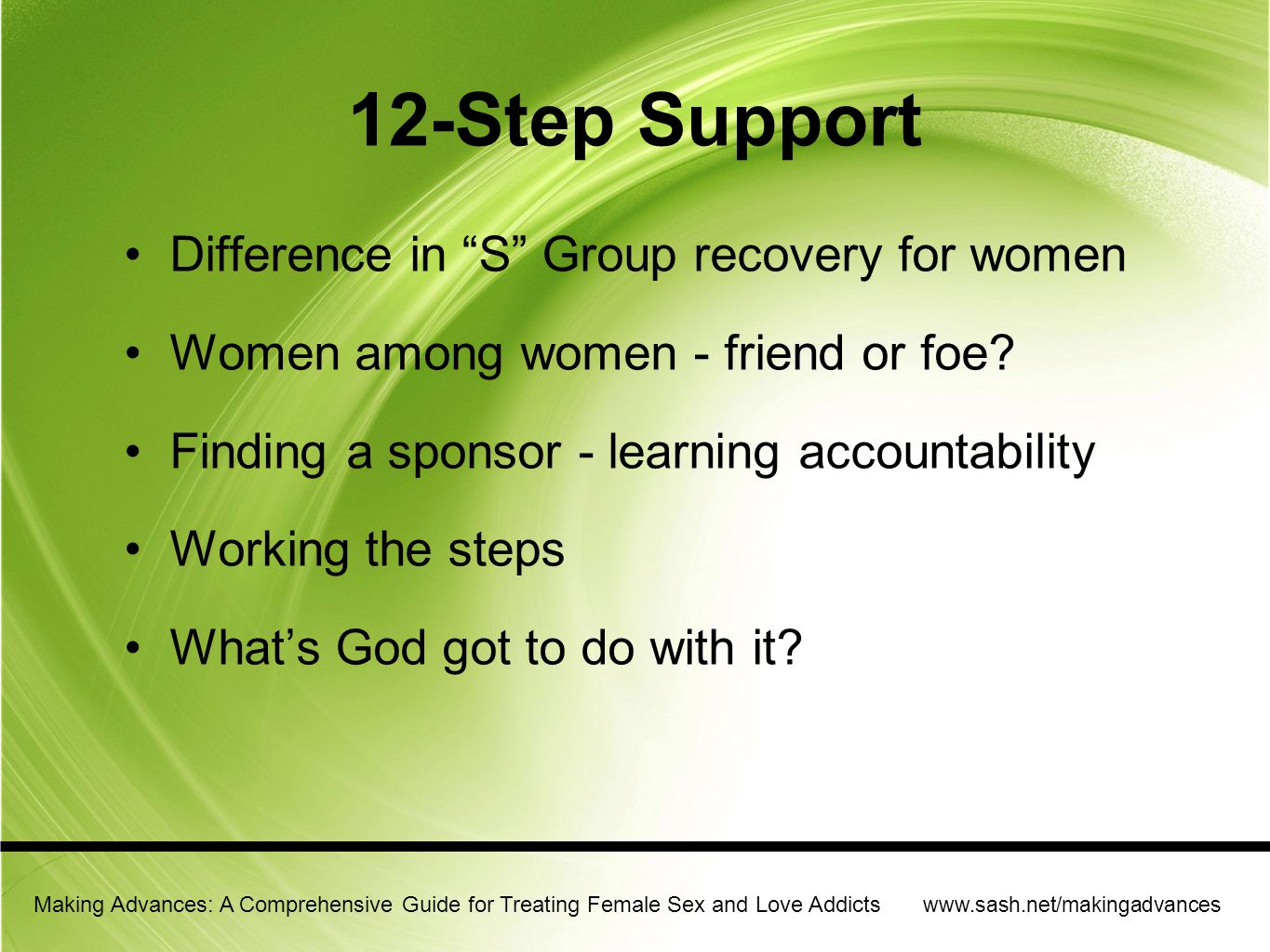 12-Step Support Difference in S Group recovery for women