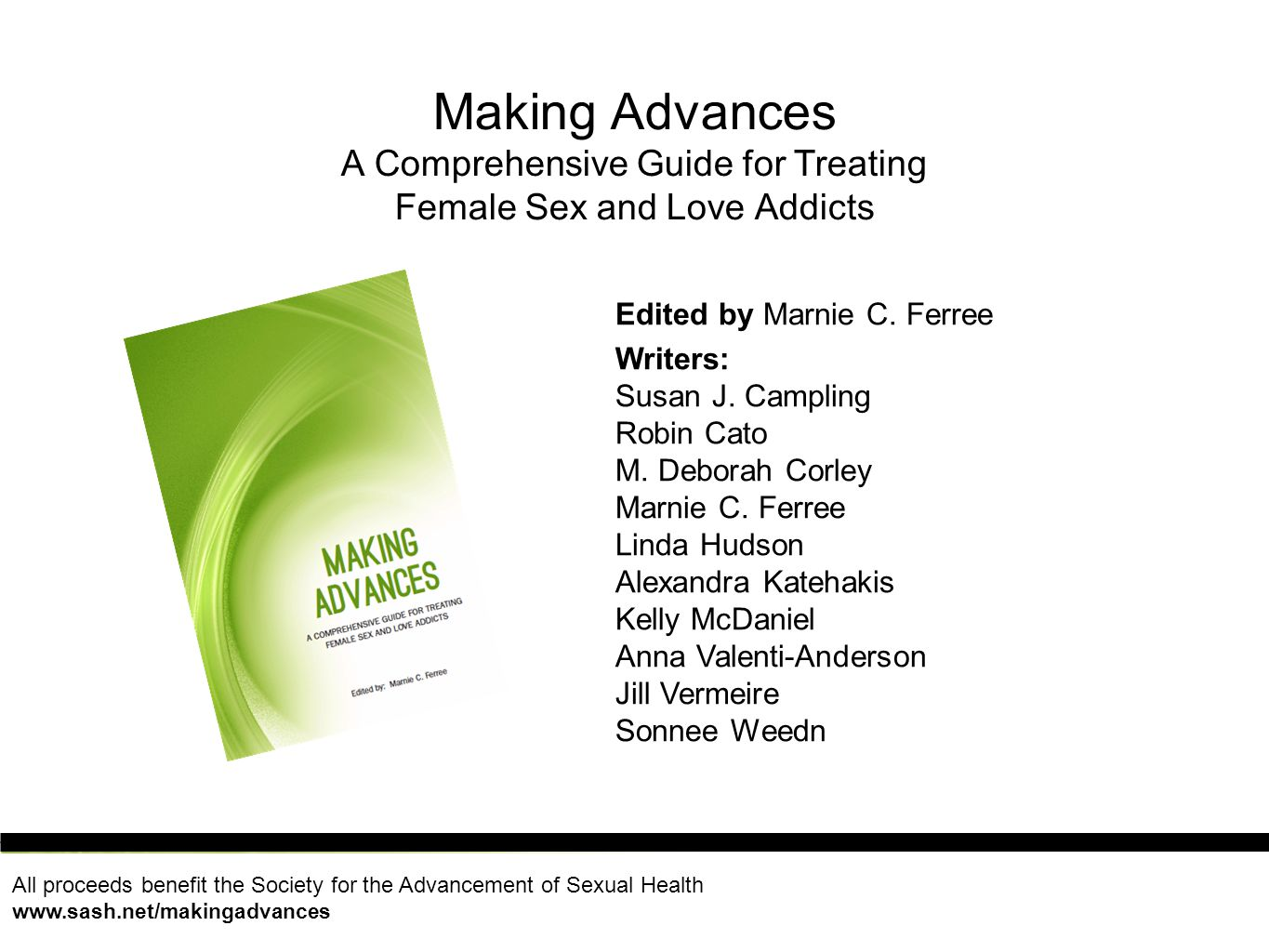 Making Advances A Comprehensive Guide for Treating Female Sex and Love Addicts