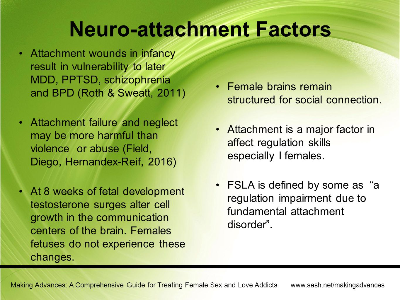 Neuro-attachment Factors