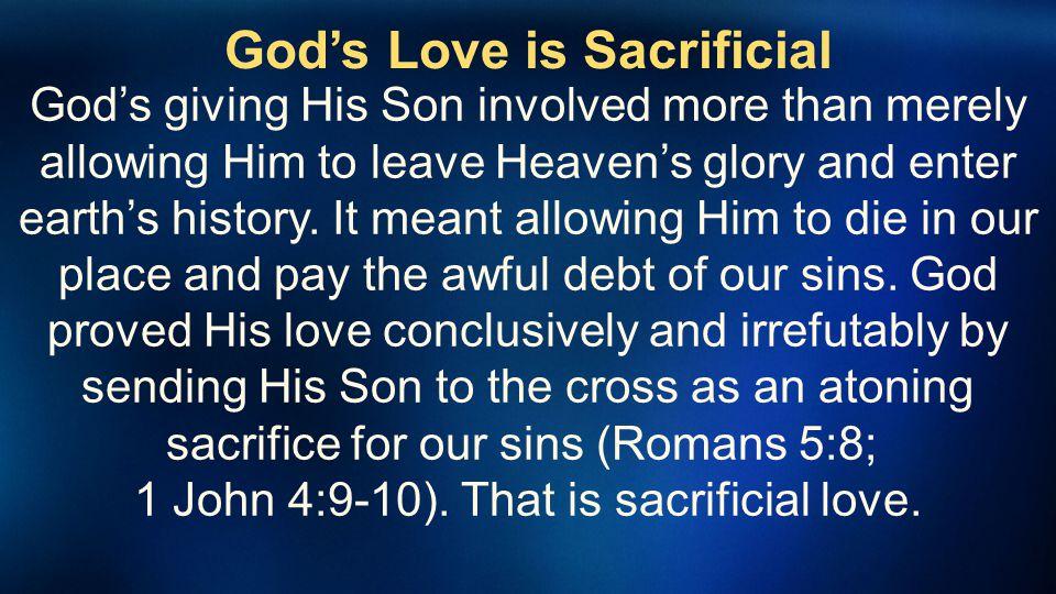 God's Love is Sacrificial
