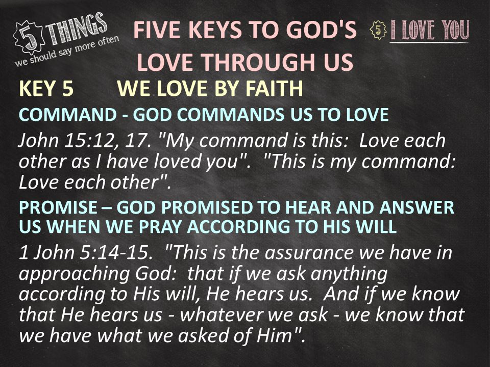 Five Keys to God s love through us