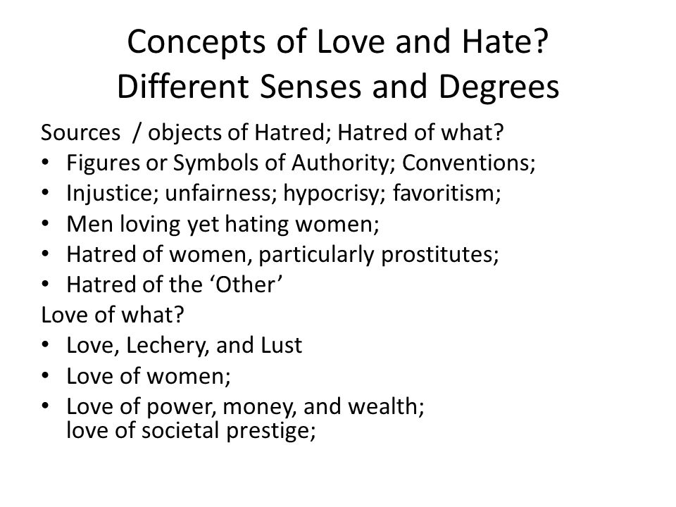 Concepts of Love and Hate Different Senses and Degrees