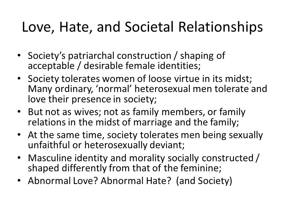 Love, Hate, and Societal Relationships