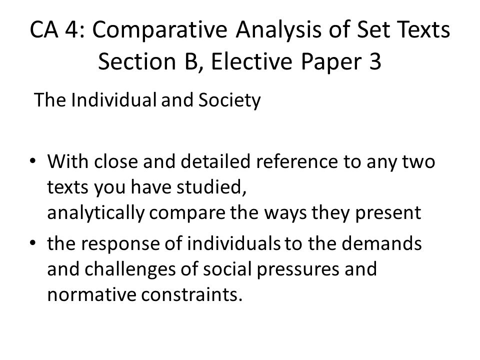 CA 4: Comparative Analysis of Set Texts Section B, Elective Paper 3