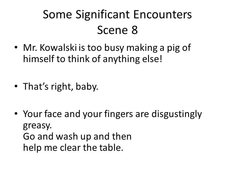 Some Significant Encounters Scene 8