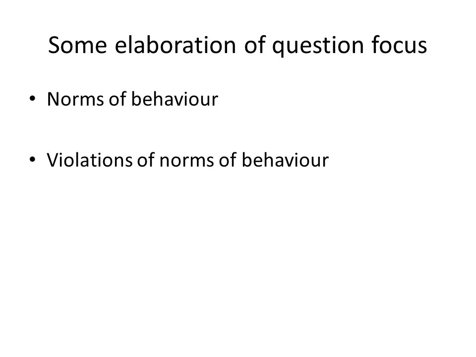 Some elaboration of question focus