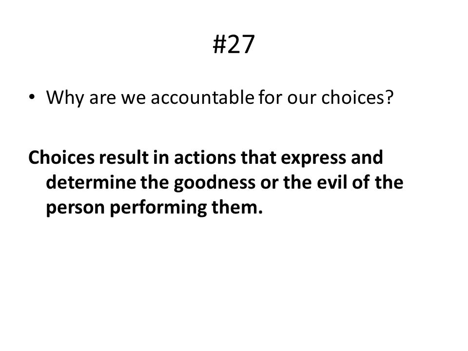 #27 Why are we accountable for our choices