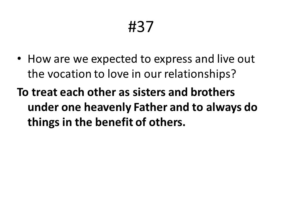 #37 How are we expected to express and live out the vocation to love in our relationships