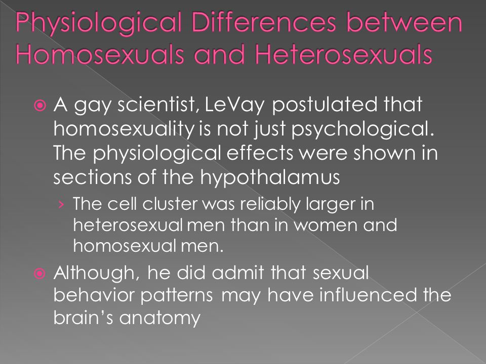 Physiological Differences between Homosexuals and Heterosexuals